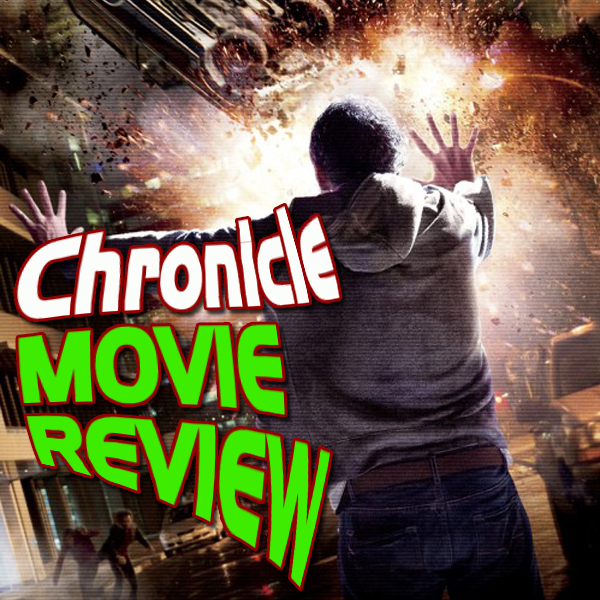 'Chronicle' Movie Review