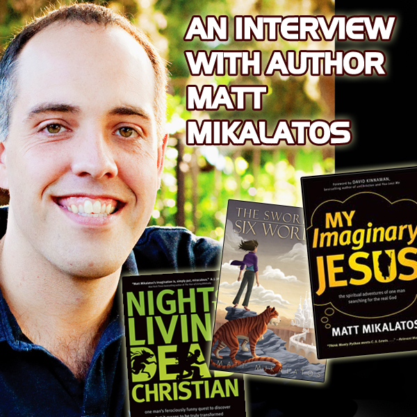 Matt Mikalatos Interview @ Geek Faith Tribe