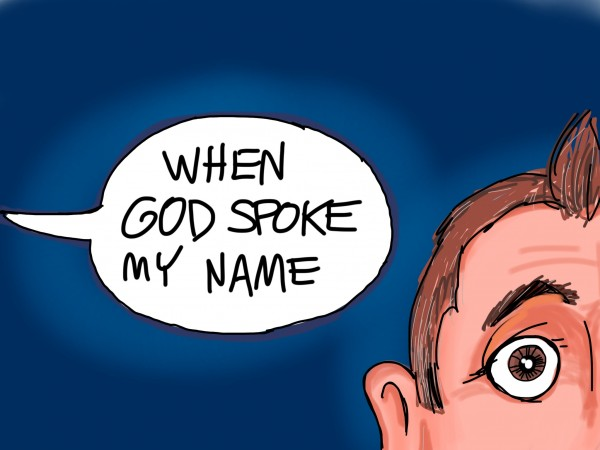 God-spoke-my-name