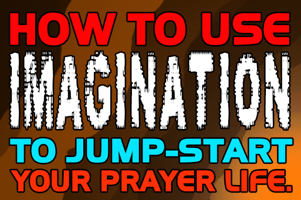 prayer-imagination-faith