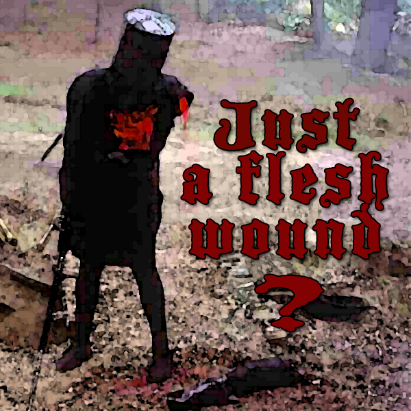 black knight just a flesh wound