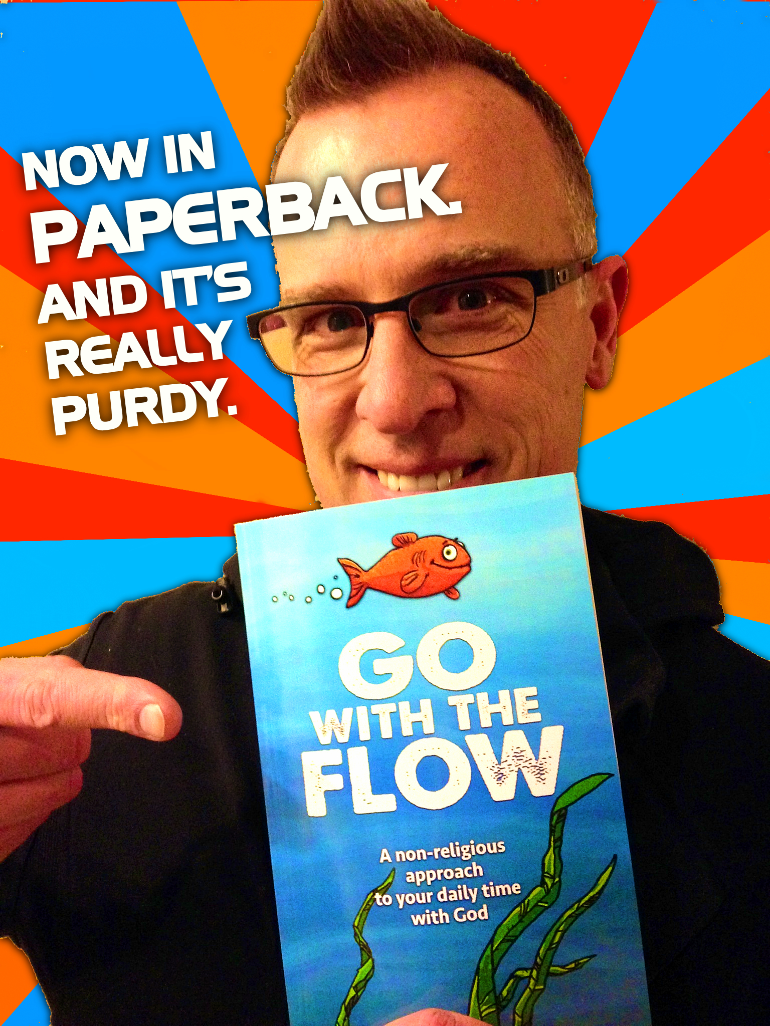 Go With The Flow now in paperback!